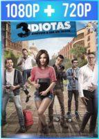 3 idiotas (2017) HD 1080p y 720p Latino
