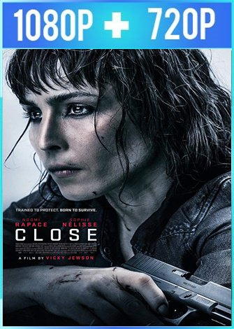 Close (2019) HD 1080p y 720p Español Latino