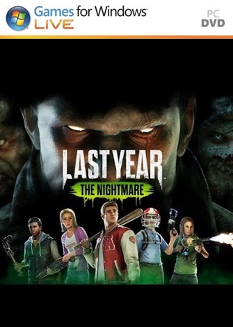 Last Year: The Nightmare PC Full
