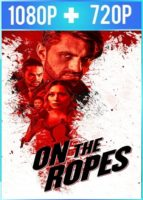 On the Ropes (2018) HD 1080p y 720p Latino