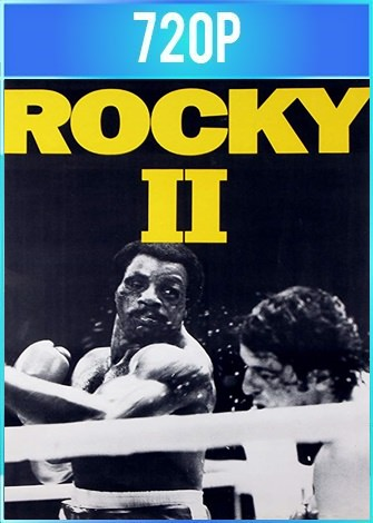 Rocky 2 (1979) BRRip 720p Latino Dual