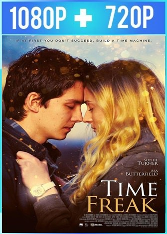 Time Freak (2018) HD 1080p y 720p Latino Dual
