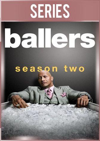 Ballers Temporada 2 Completa HD 720p Latino Dual