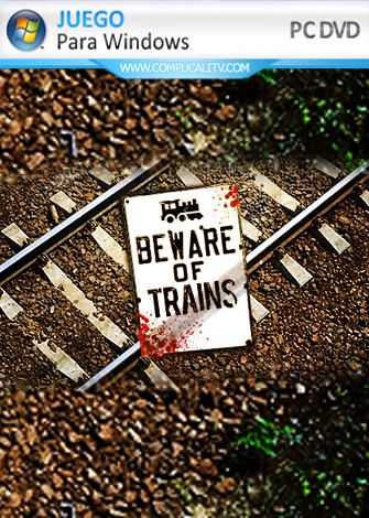 Beware of Trains PC Full