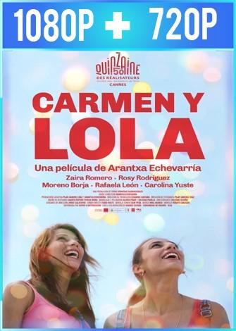 Carmen y Lola (2018) HD 1080p y 720p Castellano