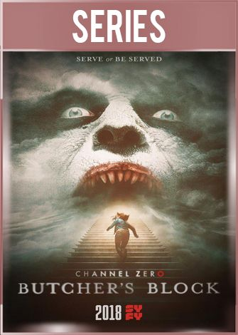 Channel Zero Butcher's Block Temporada 3 Completa HD 720p Latino Dual