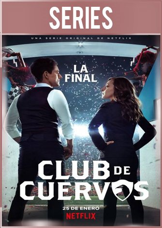 Club de Cuervos Temporada 4 Completa HD 720p Latino