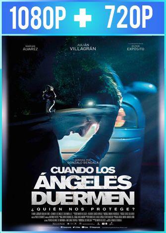 Cuando los ángeles duermen (2018) HD 1080p y 720p Castellano