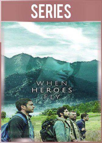Cuando los héroes vuelan Temporada 1 Completa HD 720p Latino Dual