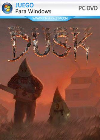 DUSK PC Full