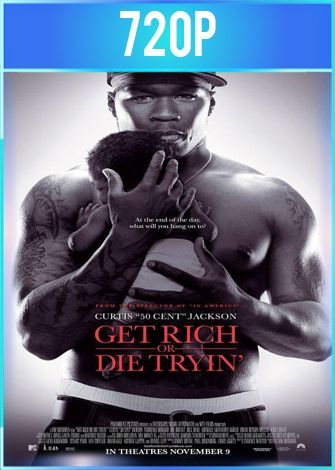 Get Rich Or Die Tryin' (2005) HD 720p Latino Dual