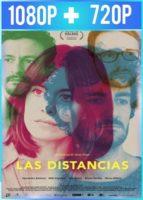 Las distancias (2018) HD 1080p y 720p Castellano