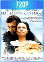 Más allá de las fronteras (2003) HD 720p Latino Dual