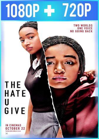 El odio que das (2018) HD 1080p y 720p Latino