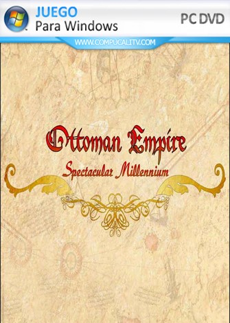 Ottoman Empire Spectacular Millennium PC Full