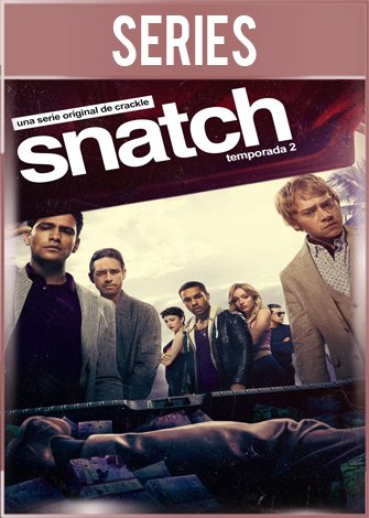 Snatch Temporada 2 Completa HD 720p Latino Dual