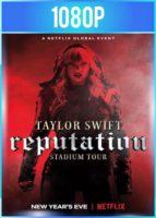 Taylor Swift Reputation Stadium Tour (2018) HD 1080p Subtitulado