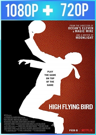 High Flying Bird (2019) HD 1080p y 720p Latino