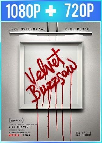 Velvet Buzzsaw (2019) HD 1080p y 720p Latino Dual