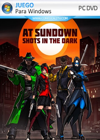 AT SUNDOWN Shots in the Dark PC Full Español