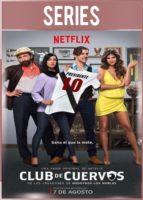 Club de Cuervos Temporada 1 Completa HD 720p Latino