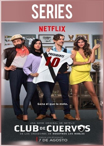 Club de Cuervos Temporada 1 Completa HD 720p Latino