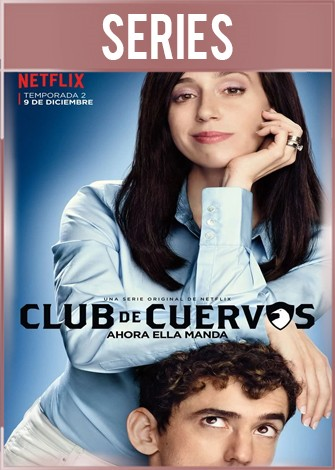 Club de Cuervos Temporada 2 Completa HD 720p Latino