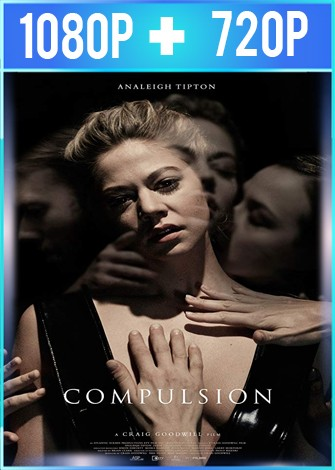 Compulsion (2016) HD 1080p y 720p Latino