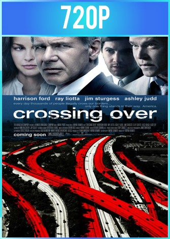 Crossing Over (2009) HD BRRip 720p Latino Dual