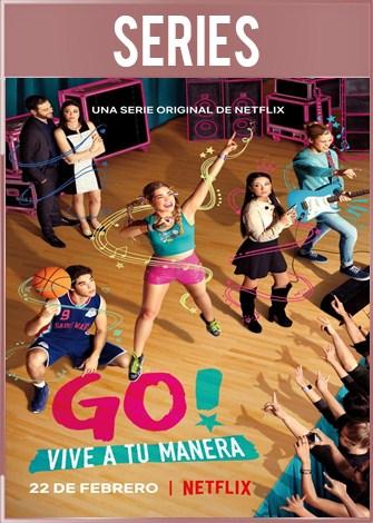Go! Vive a tu manera Temporada 1 Completa HD 720p Latino Dual