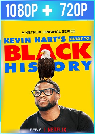 La guía de Kevin Hart Historia Negra (2019) HD 1080p y 720p Latino
