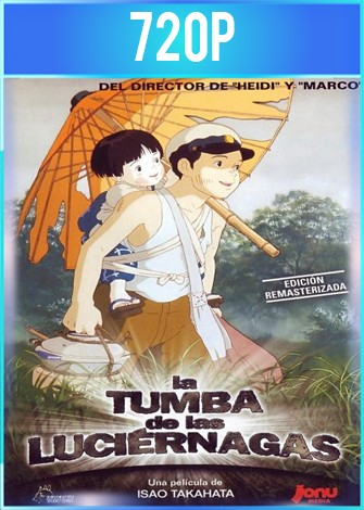 La tumba de las luciérnagas (1988) HD 720p Latino Dual