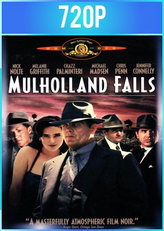 Mulholland Falls [Abuso de Poder] (1996) BRRip HD 720p Latino Dual