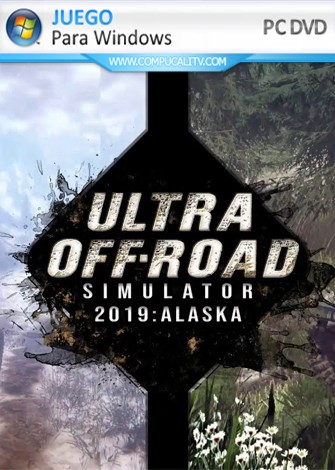 Ultra Off-Road Simulator 2019: Alaska PC Full