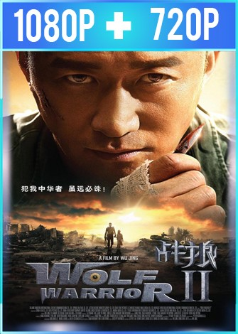 Wolf Warrior 2 (2017) HD 1080p y 720p Latino