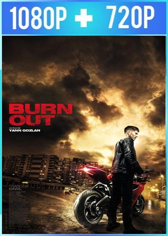 Burn Out (2017) HD 1080p y 720p Latino Dual