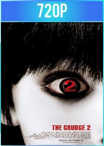 El grito 2 [The Grudge 2] (2006) BRRip HD 720p Latino Dual