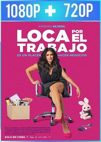 Loca por el Trabajo (2018) HD 1080p y 720p Latino