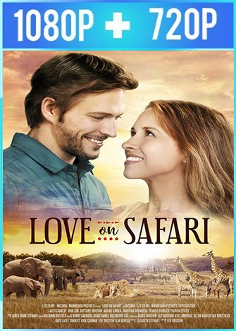 Love on Safari (2018) HD 1080p y 720p Latino Dual