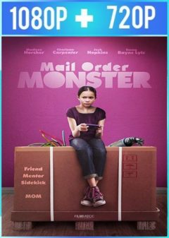 Mail Order Monster (2018) HD 1080p y 720p Latino