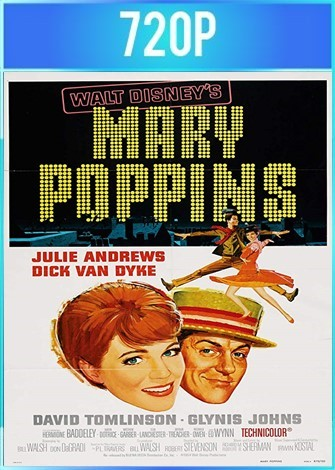 Mary Poppins (1964) BRRip HD 720p Latino Dual