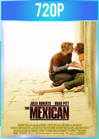 La mexicana (2001) BRRip HD 720p Latino Dual