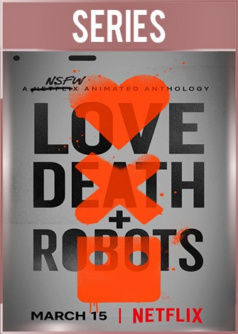 Love, Death and Robots Temporada 1 Completa HD 720p Latino Dual