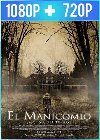 El manicomio: La cuna del terror (2018) HD 1080p y 720p Latino
