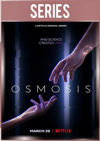 Osmosis Temporada 1 Completa HD 720p Latino Dual