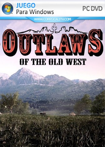 Outlaws of the Old West PC Full