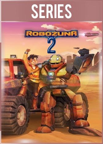 Robozuna Temporada 2 Completa HD 720p Latino Dual
