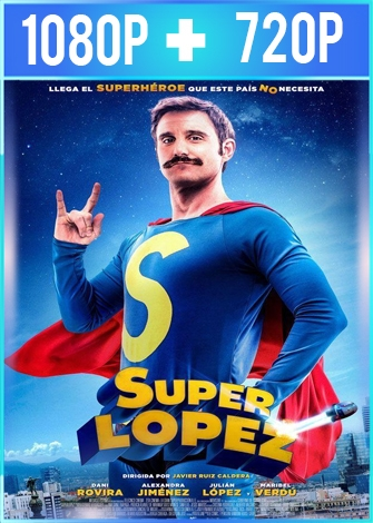 Superlópez (2018) HD 1080p y 720p Castellano
