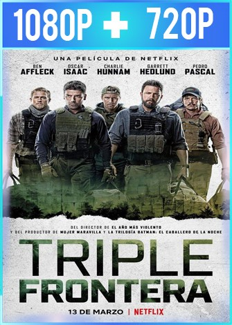 Triple Frontera (2019) HD 1080p y 720p Latino