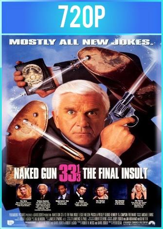 ¿Y dónde está el policía? 33 1/3: El insulto final (1994) BRRip HD 720p Latino Dual